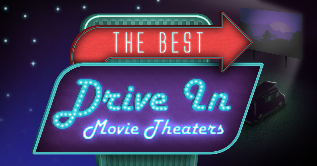 Best Drive-In Movie Theaters