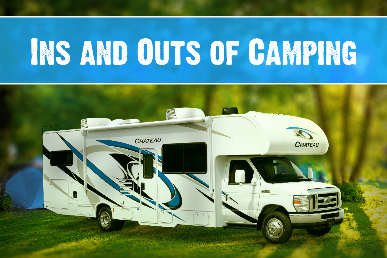 Ins and Outs of Camping