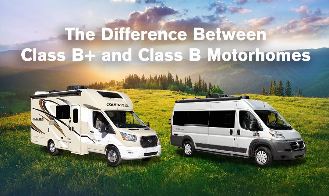 Class B+ versus Class B RVs