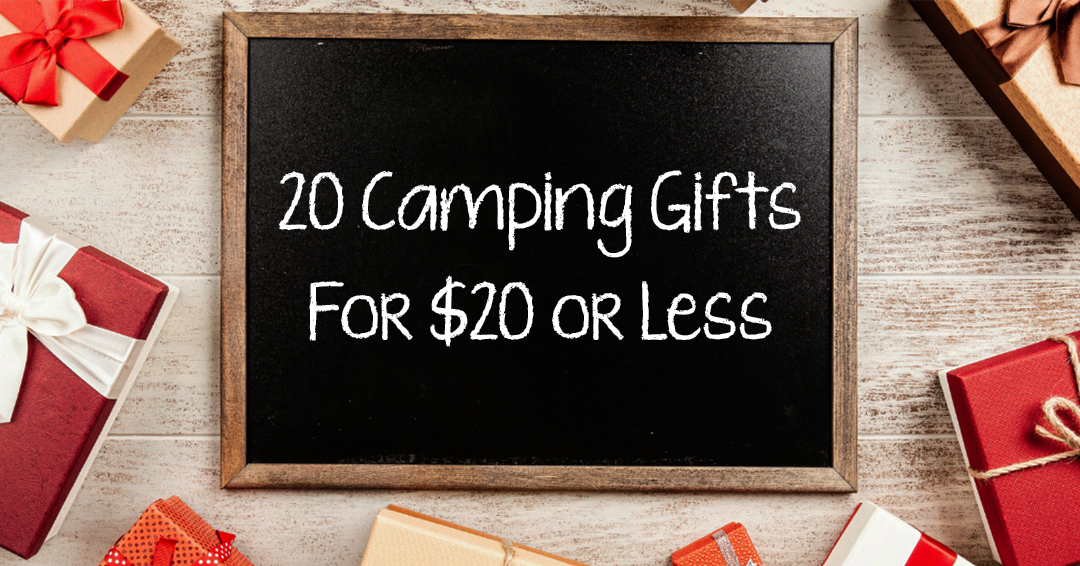 20 Camping Gifts for $20 or Less