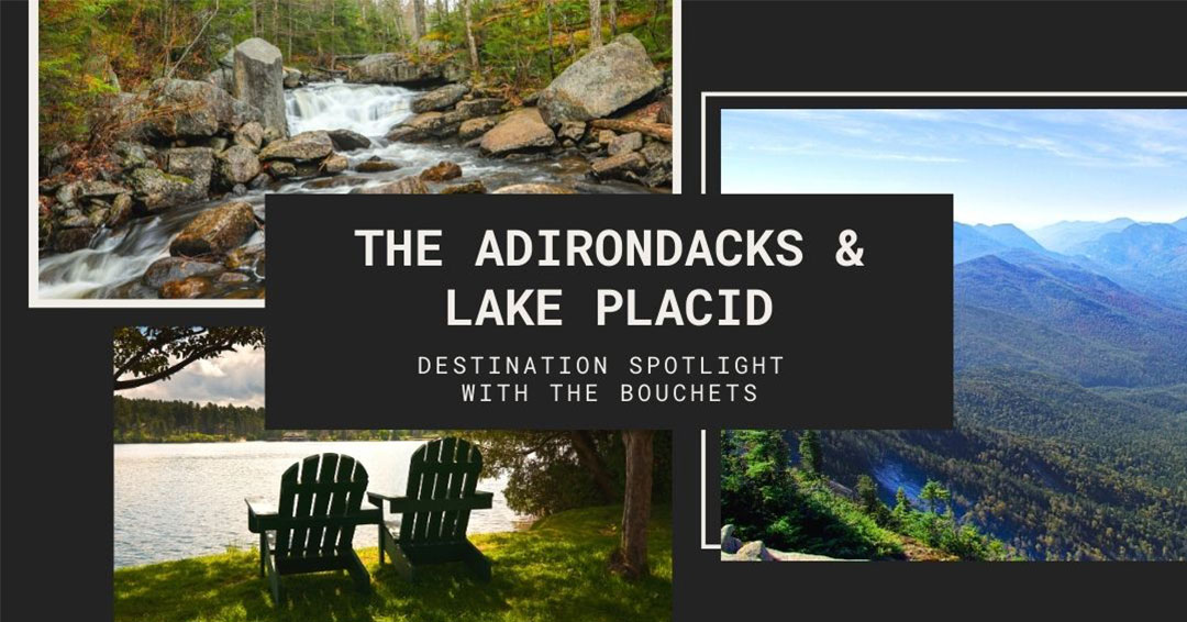 The Adirondacks and Lake Placid