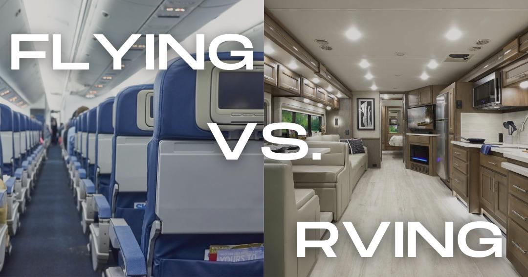 Flying vs. RVing
