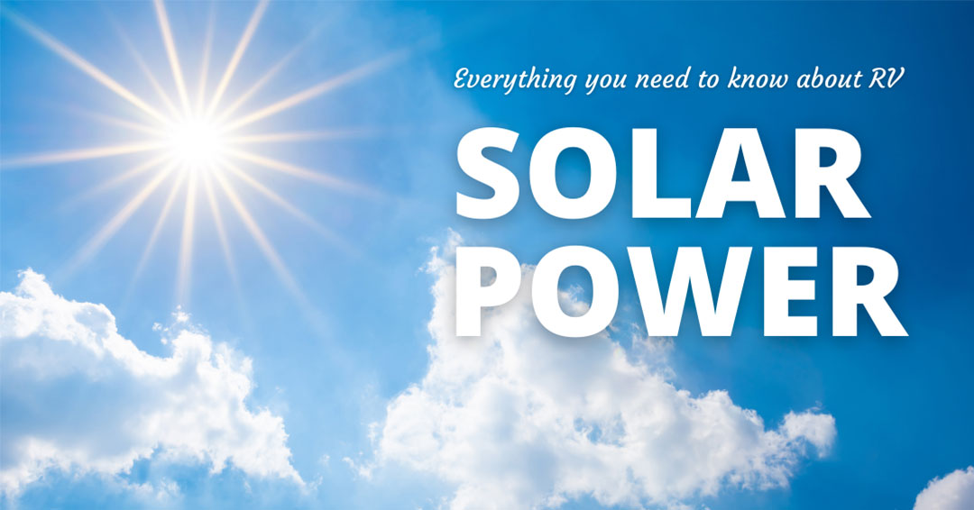 everything you need to know about rv solar power
